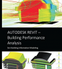 Autodesk Revit - Building Performance Analysis: Seri Building Information Modeling